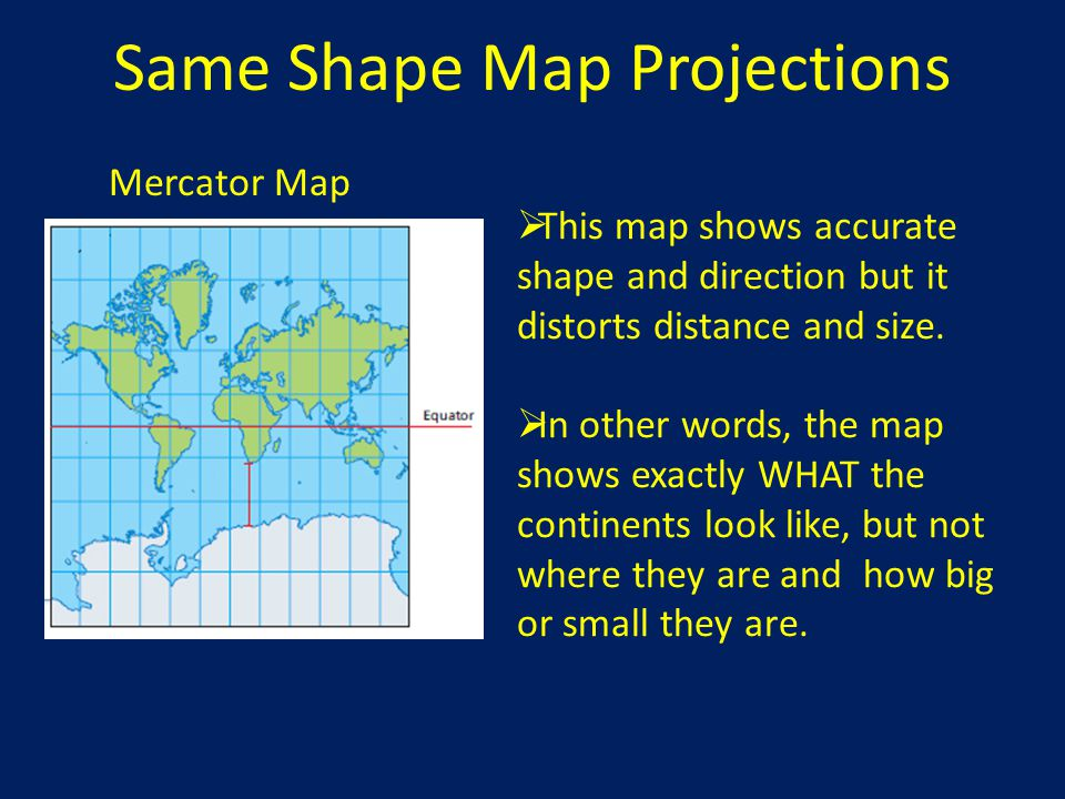 Same Shape Map Projections