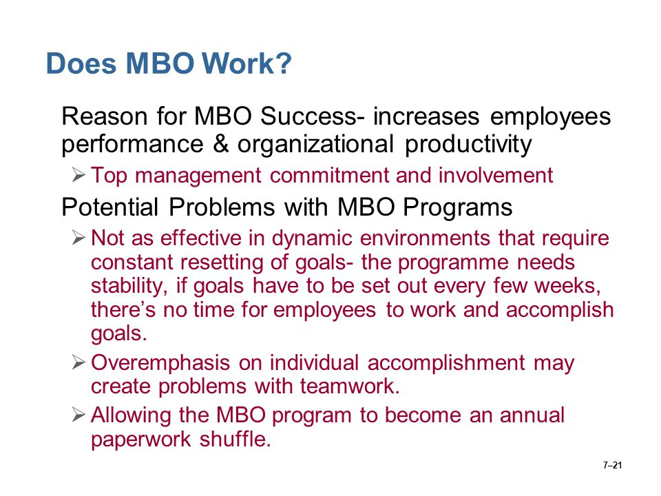 Does MBO Work Reason for MBO Success- increases employees performance & organizational productivity.