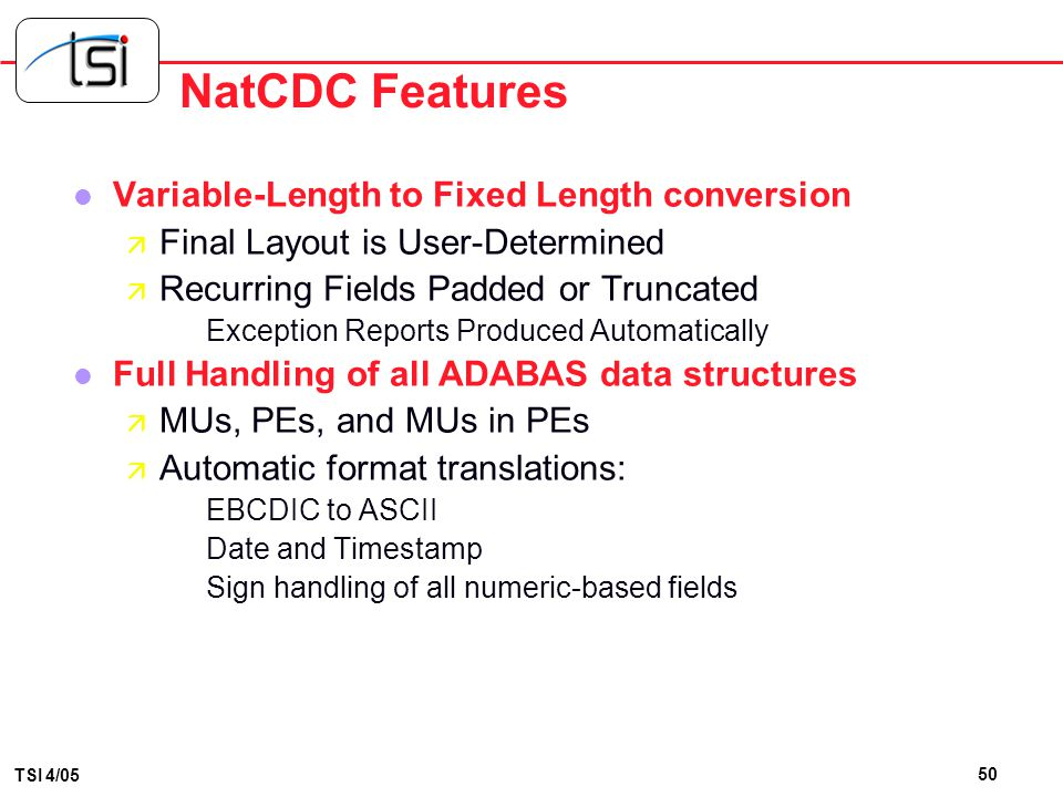 NatCDC Features Variable-Length to Fixed Length conversion