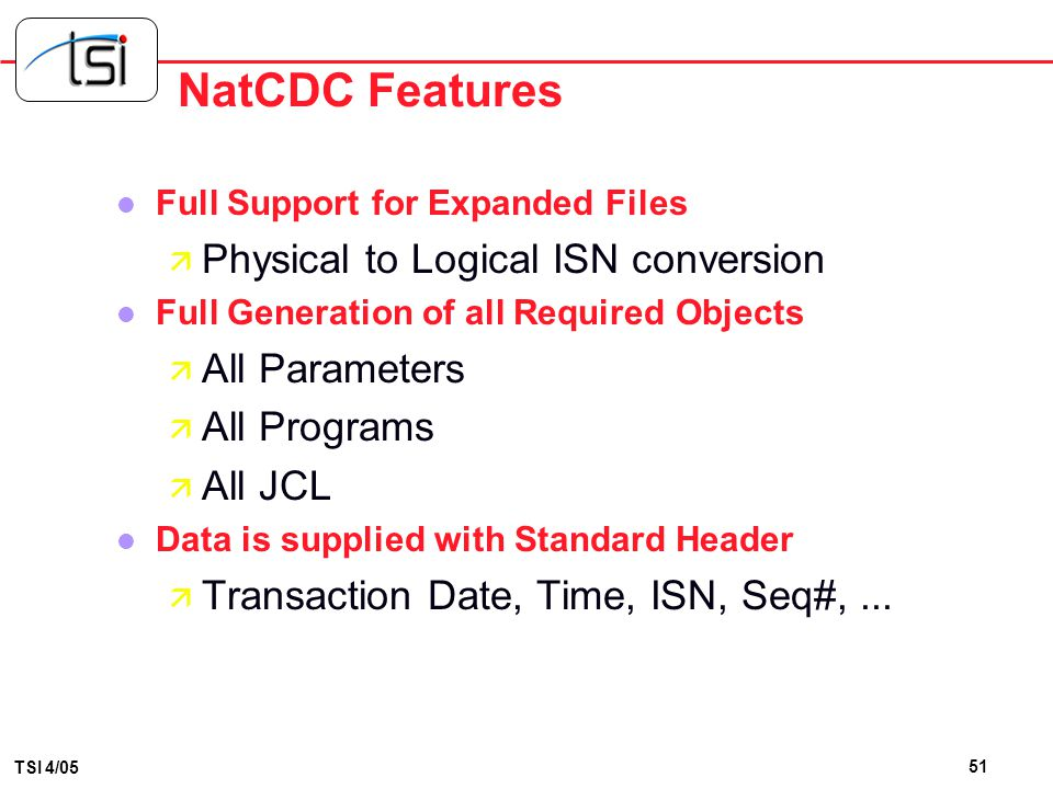 NatCDC Features Physical to Logical ISN conversion All Parameters