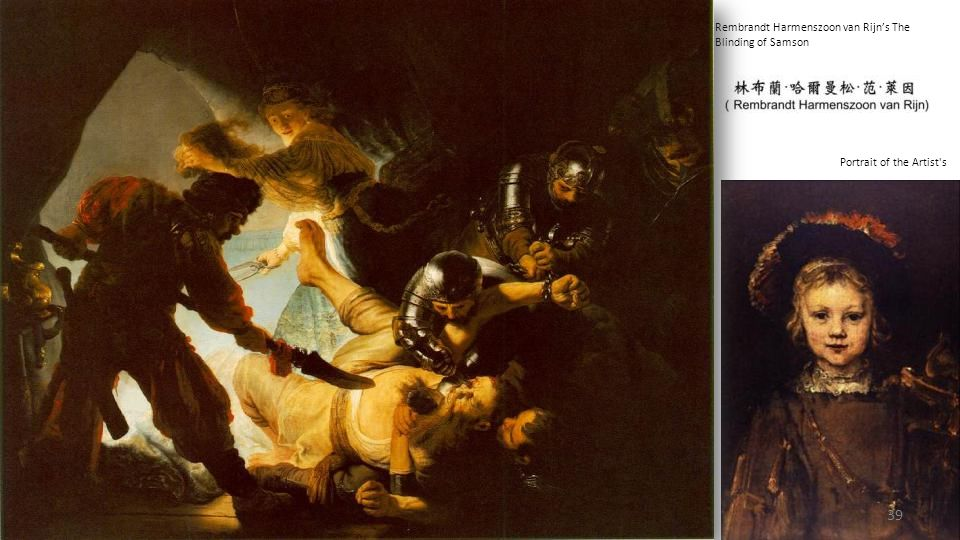 Rembrandt Harmenszoon van Rijn's The Blinding of Samson