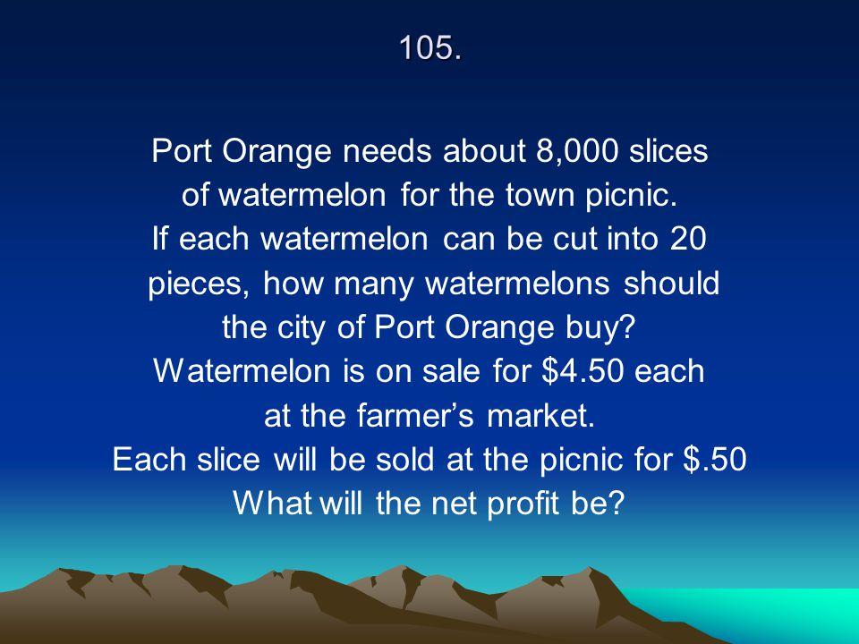 Port Orange needs about 8,000 slices