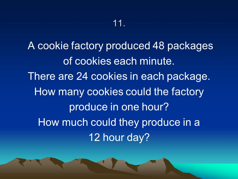 A cookie factory produced 48 packages of cookies each minute.