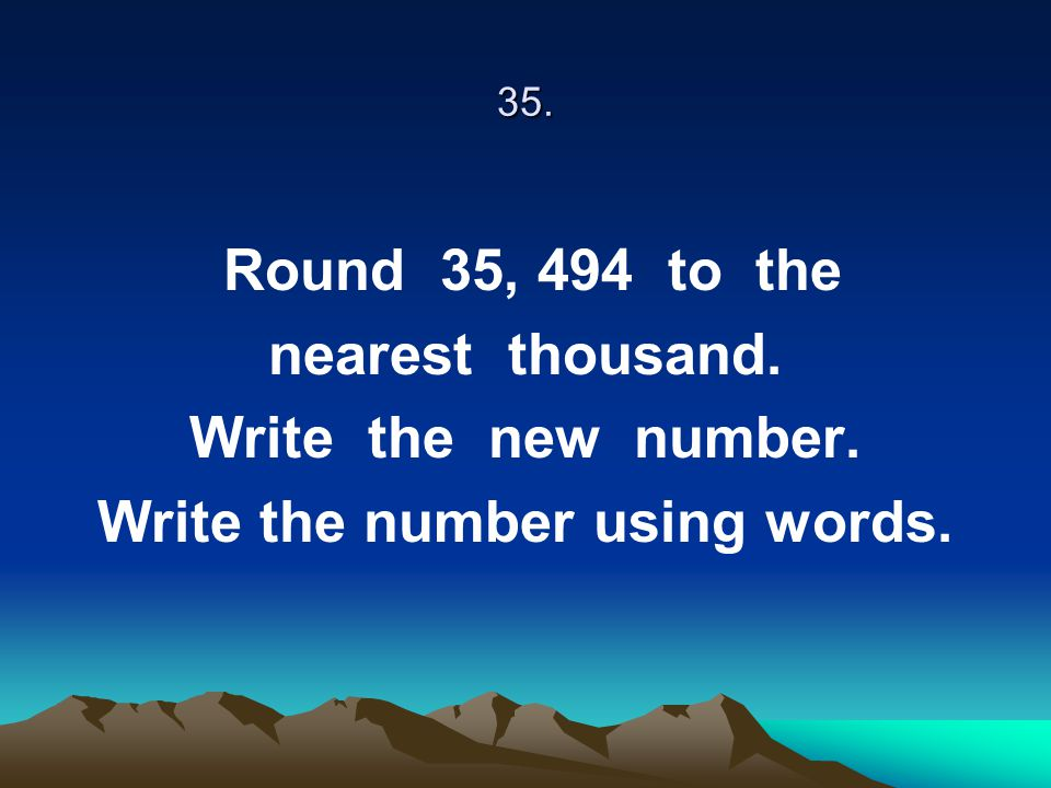 Write the number using words.