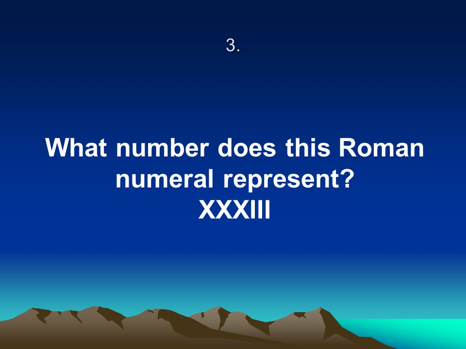 What number does this Roman