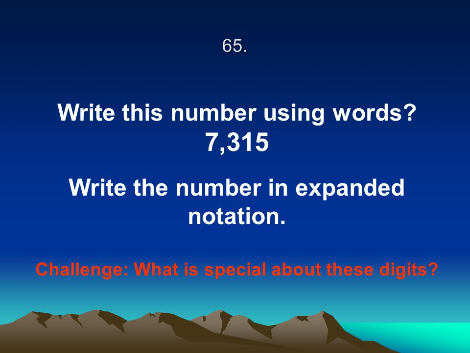 7,315 Write this number using words