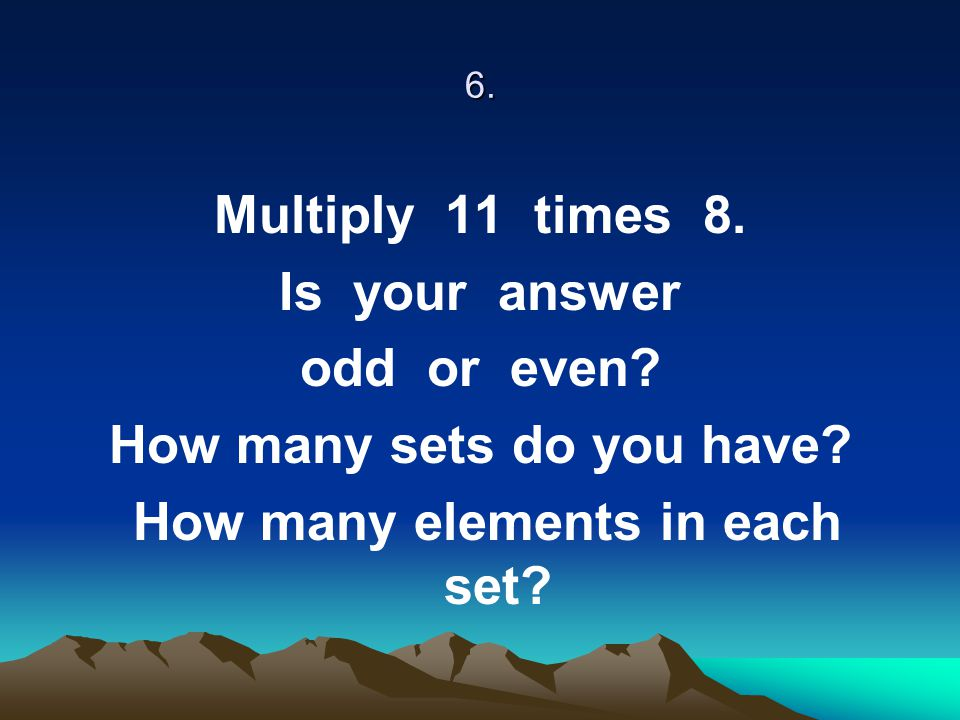 How many sets do you have How many elements in each set