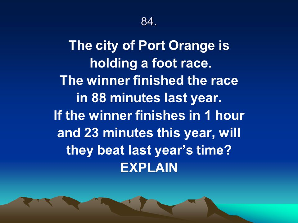 The city of Port Orange is holding a foot race.