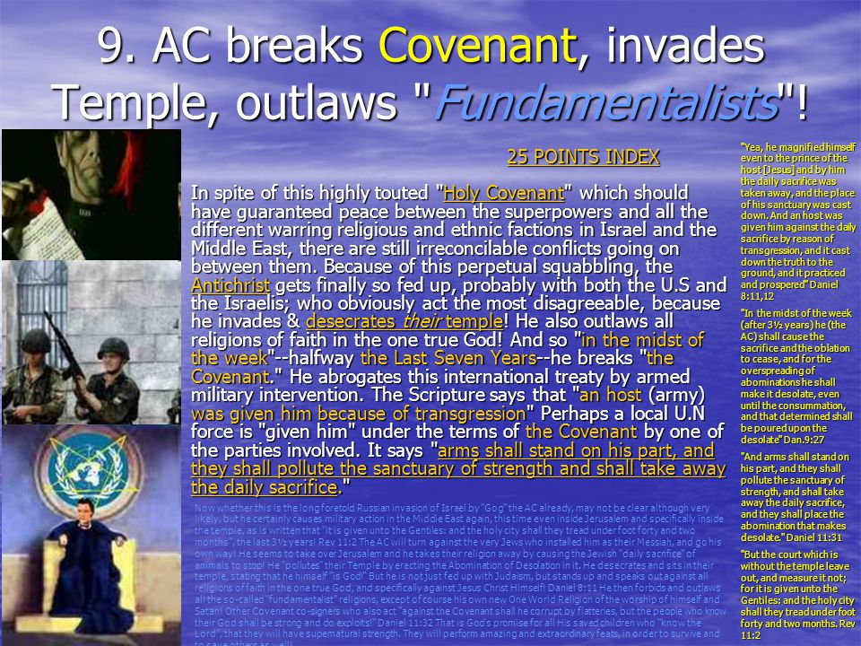 9. AC breaks Covenant, invades Temple, outlaws Fundamentalists !