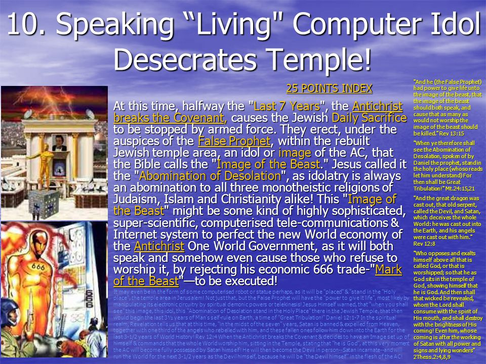 10. Speaking Living Computer Idol Desecrates Temple!