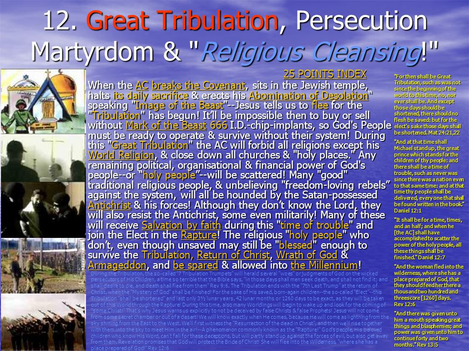 12. Great Tribulation, Persecution Martyrdom & Religious Cleansing!