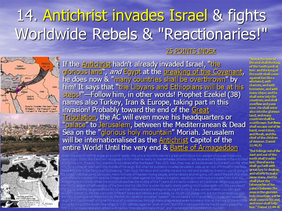 14. Antichrist invades Israel & fights Worldwide Rebels & Reactionaries!
