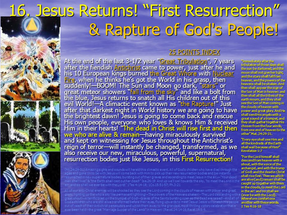 16. Jesus Returns! First Resurrection & Rapture of God s People!