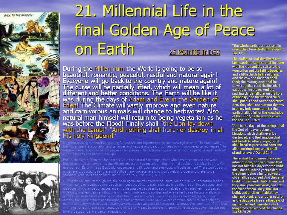 21. Millennial Life in the final Golden Age of Peace on Earth