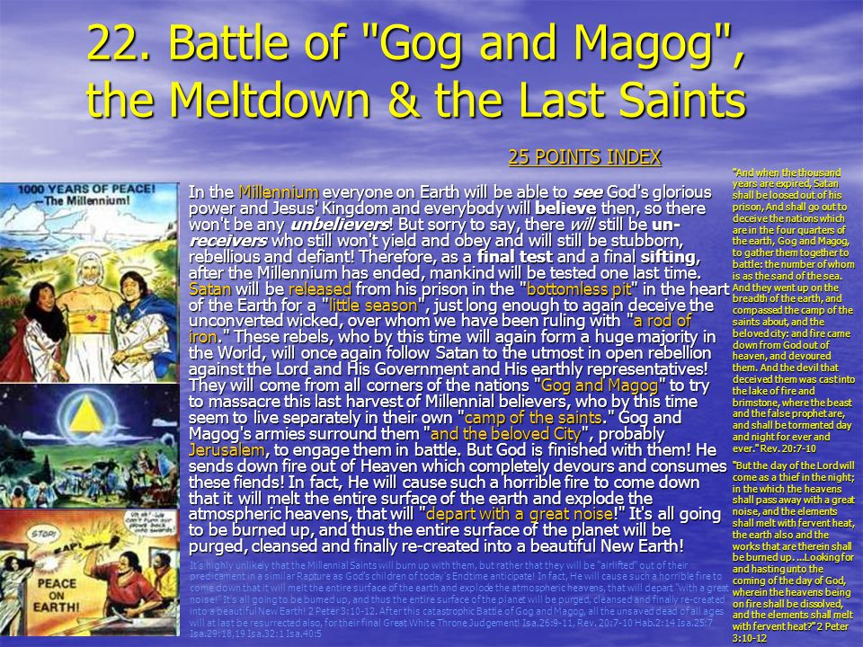 22. Battle of Gog and Magog , the Meltdown & the Last Saints