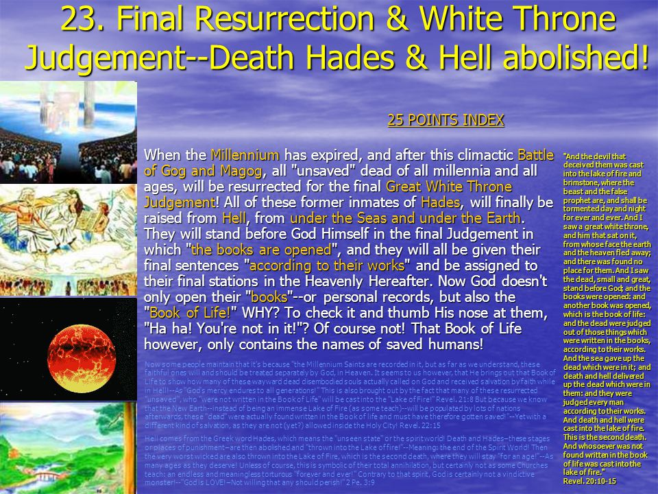 23. Final Resurrection & White Throne Judgement--Death Hades & Hell abolished!