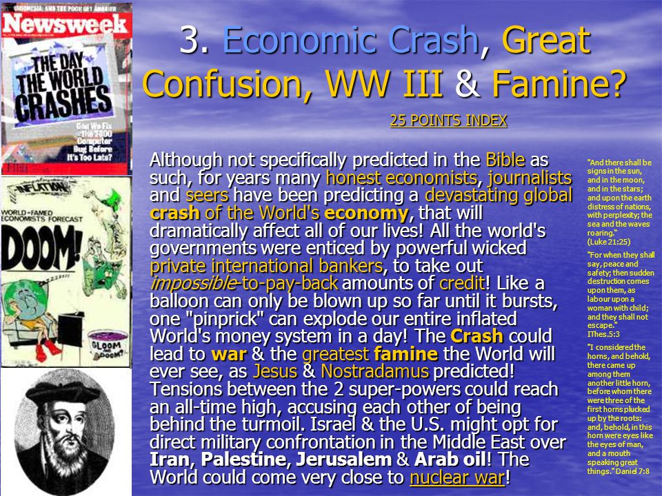 3. Economic Crash, Great Confusion, WW III & Famine