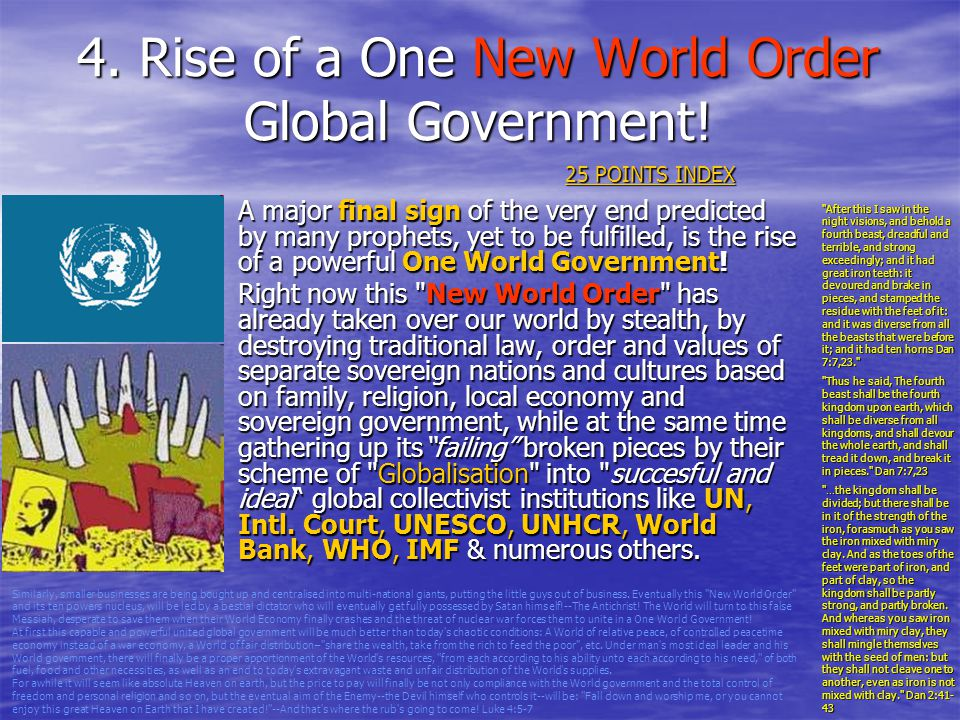 4. Rise of a One New World Order Global Government!