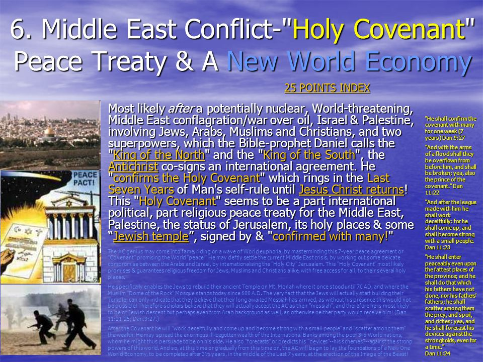 6. Middle East Conflict- Holy Covenant Peace Treaty & A New World Economy