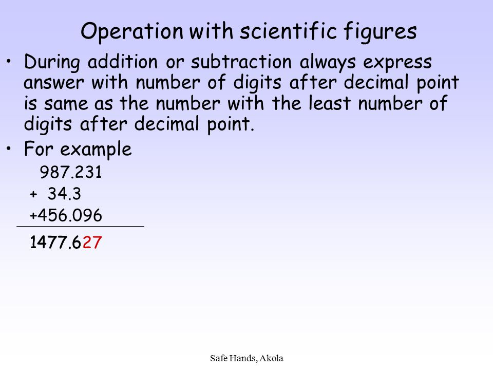 Operation with scientific figures
