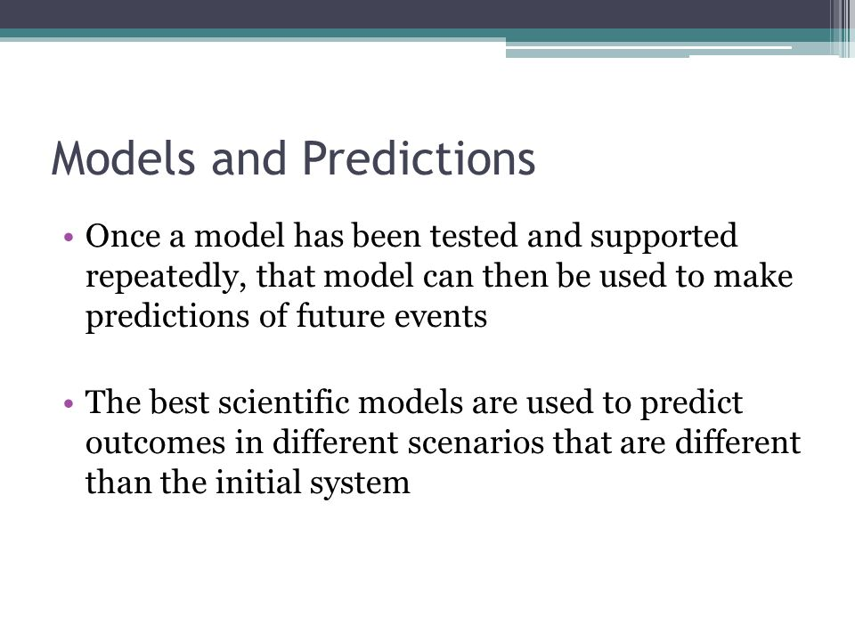 Models and Predictions
