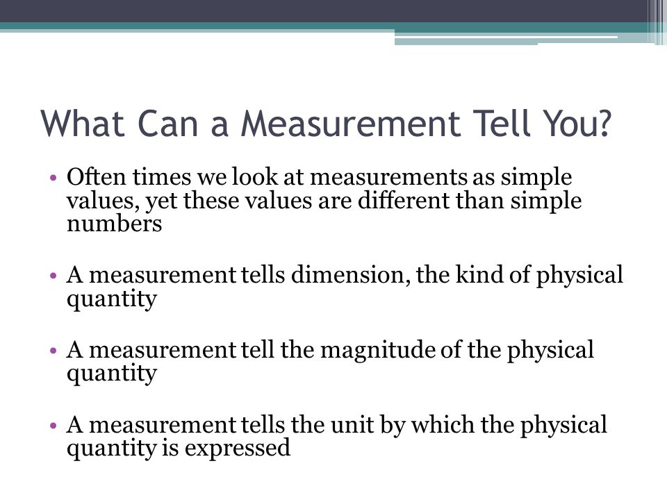 What Can a Measurement Tell You
