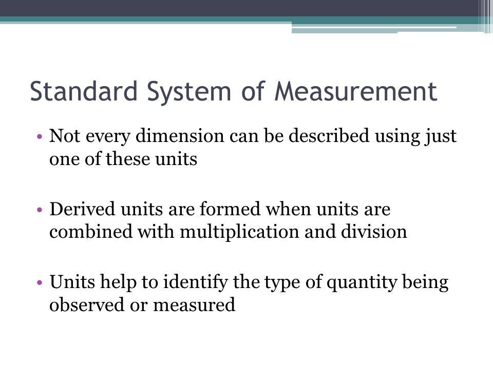 Standard System of Measurement