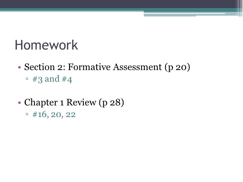 Homework Section 2: Formative Assessment (p 20)