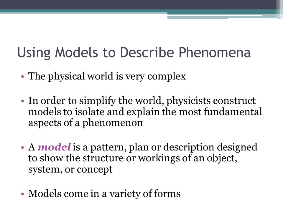 Using Models to Describe Phenomena