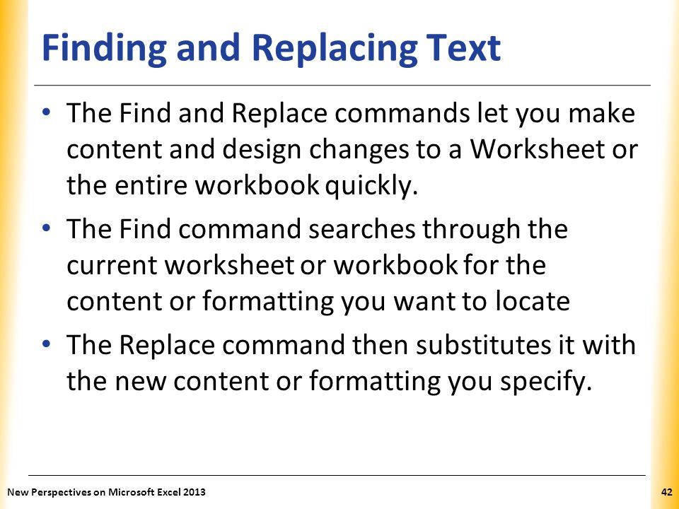 Finding and Replacing Text