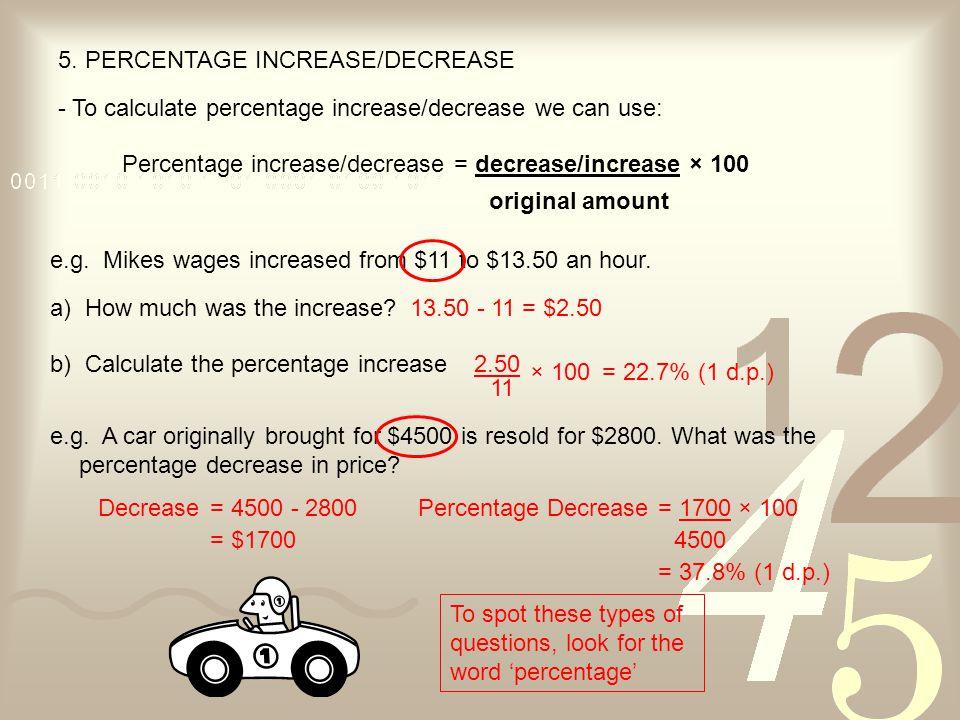5. PERCENTAGE INCREASE/DECREASE