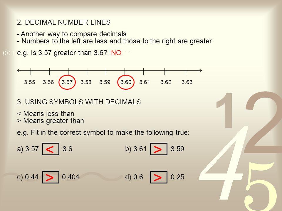 < > > > 2. DECIMAL NUMBER LINES