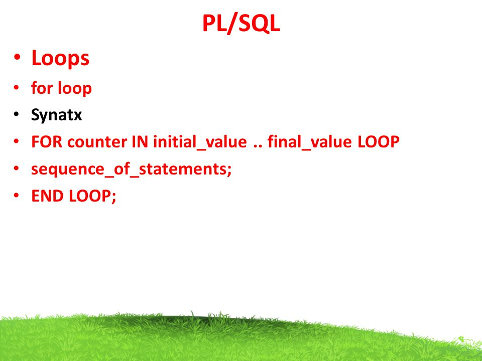 PL/SQL Loops for loop Synatx