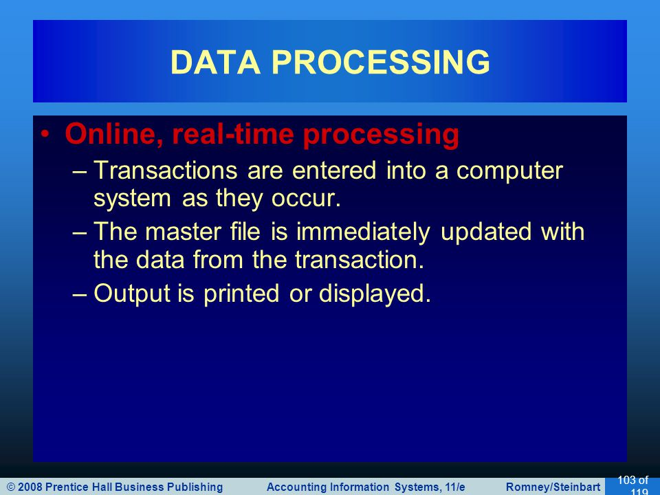 DATA PROCESSING Online, real-time processing