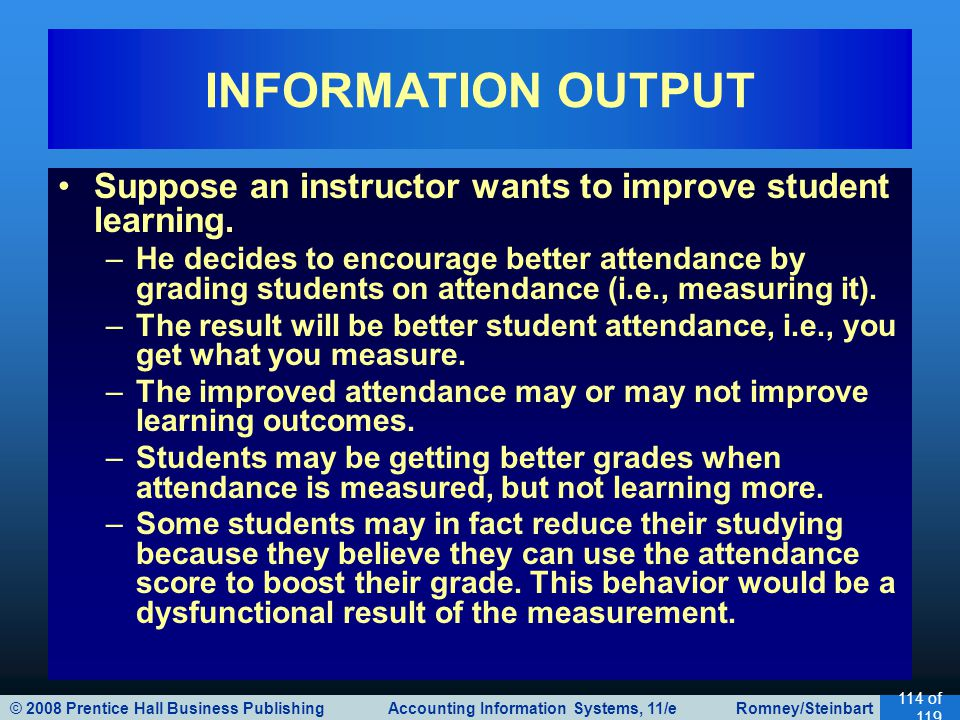 INFORMATION OUTPUT Suppose an instructor wants to improve student learning.