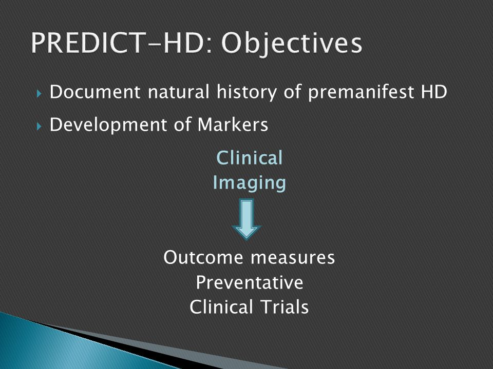 PREDICT-HD: Objectives