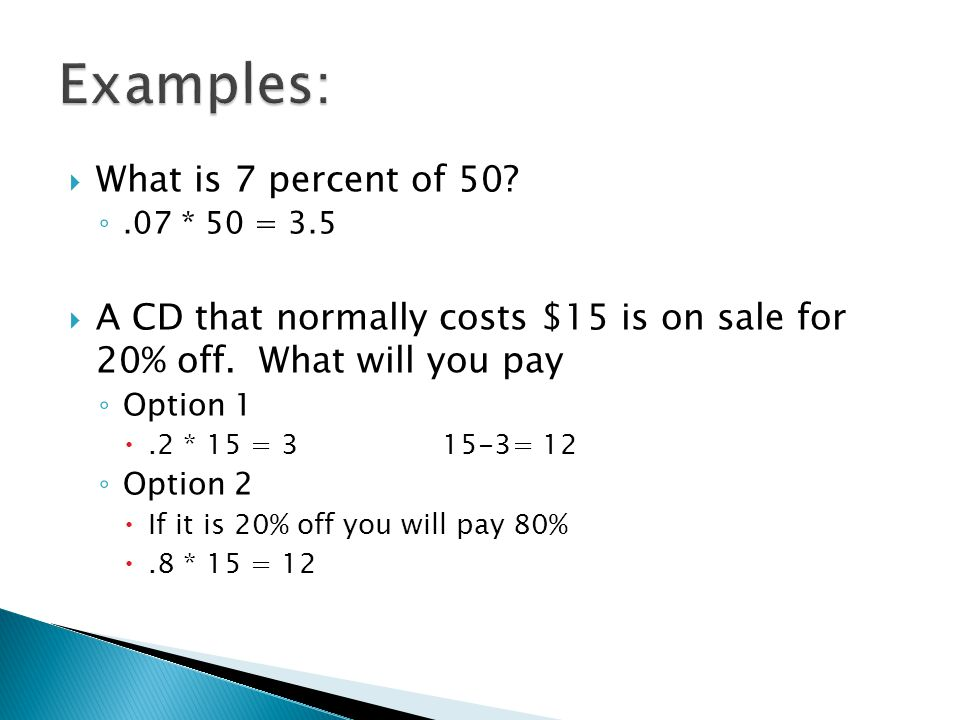 Examples: What is 7 percent of 50