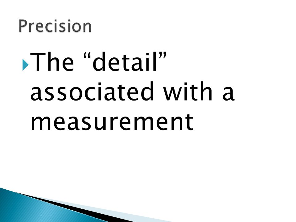 The detail associated with a measurement