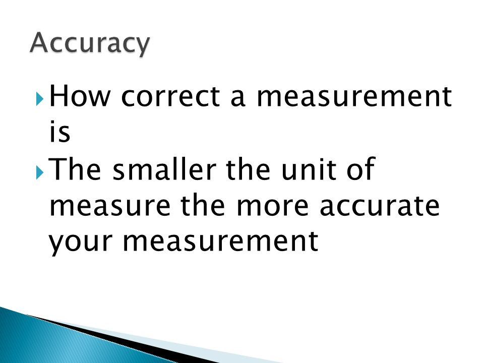 How correct a measurement is