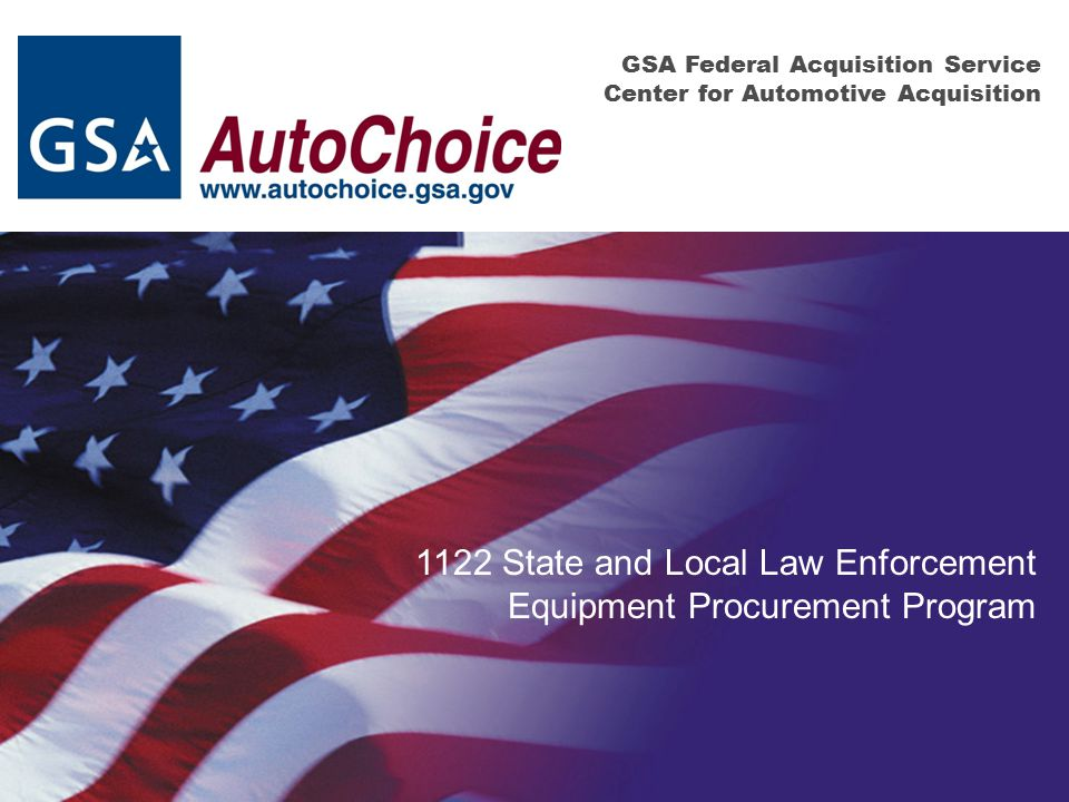 1122 State and Local Law Enforcement Equipment Procurement Program
