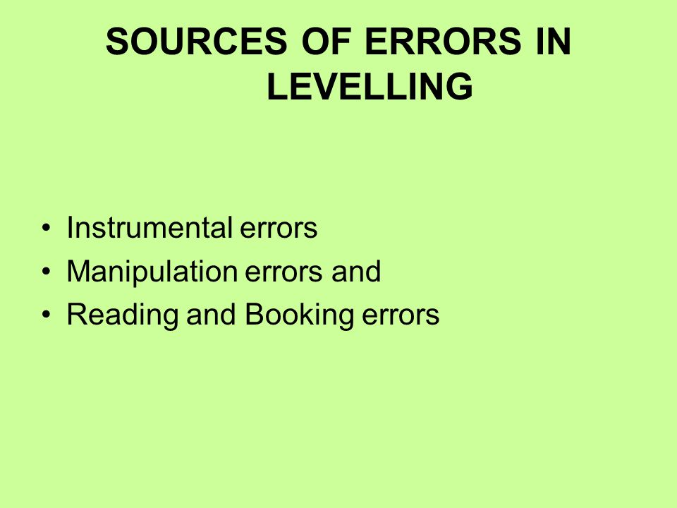 SOURCES OF ERRORS IN LEVELLING