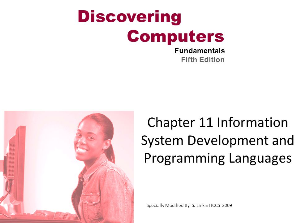 Chapter 11 Information System Development and Programming Languages