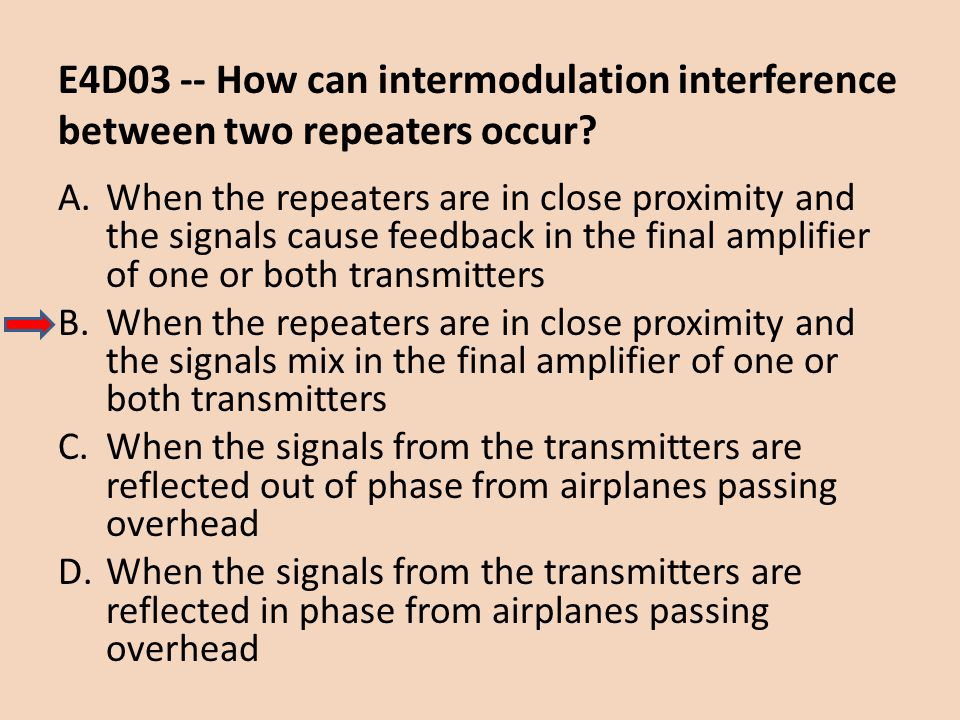 E4D03 -- How can intermodulation interference between two repeaters occur