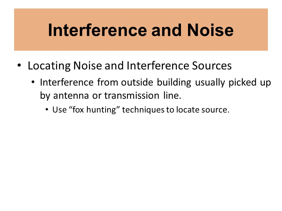 Interference and Noise