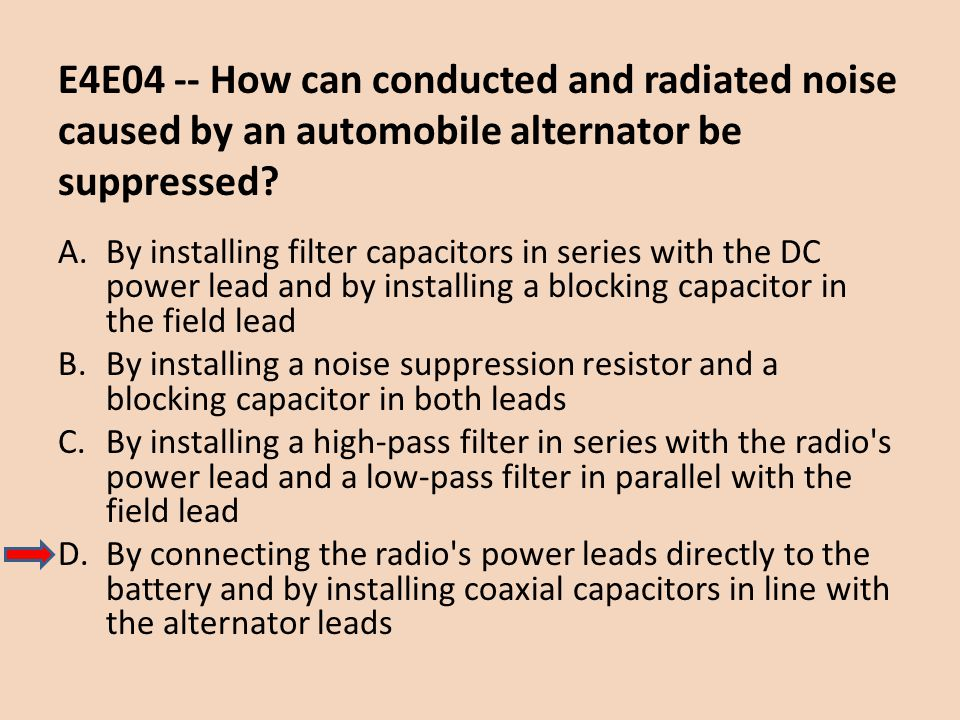 E4E04 -- How can conducted and radiated noise caused by an automobile alternator be suppressed