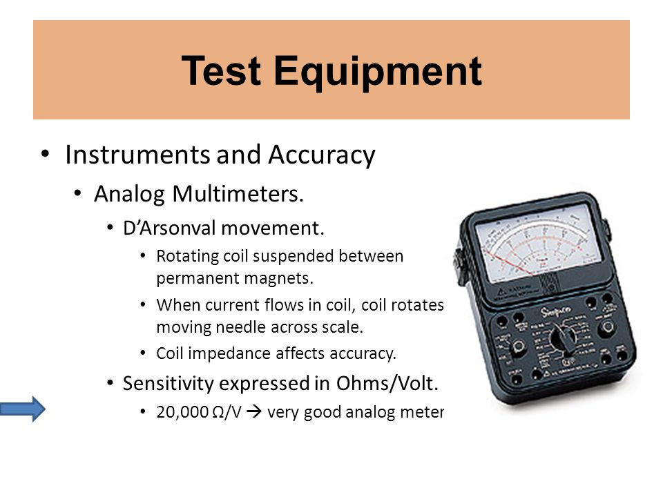 Test Equipment Instruments and Accuracy Analog Multimeters.