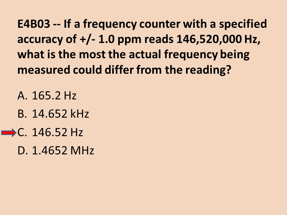 E4B03 -- If a frequency counter with a specified accuracy of +/- 1