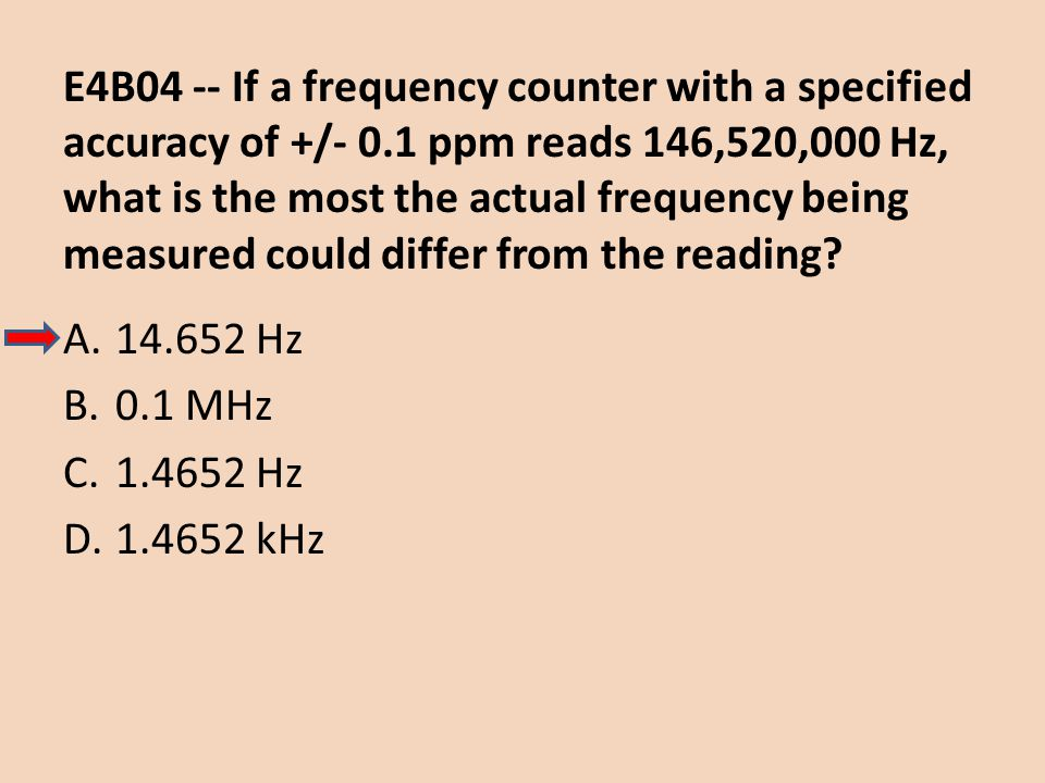 E4B04 -- If a frequency counter with a specified accuracy of +/- 0