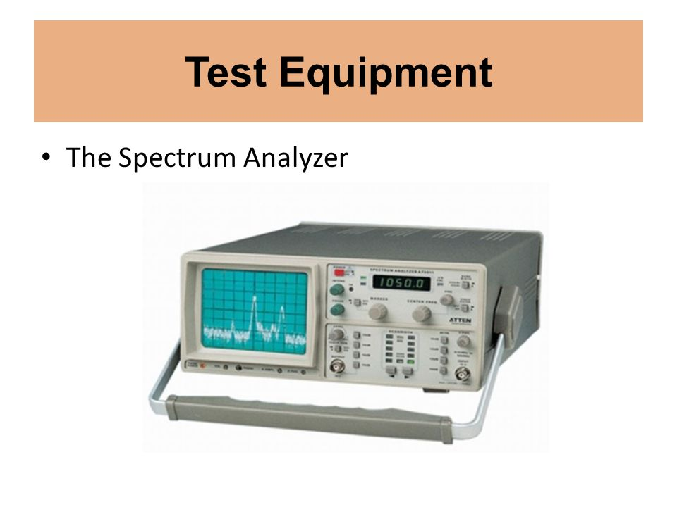 Test Equipment The Spectrum Analyzer