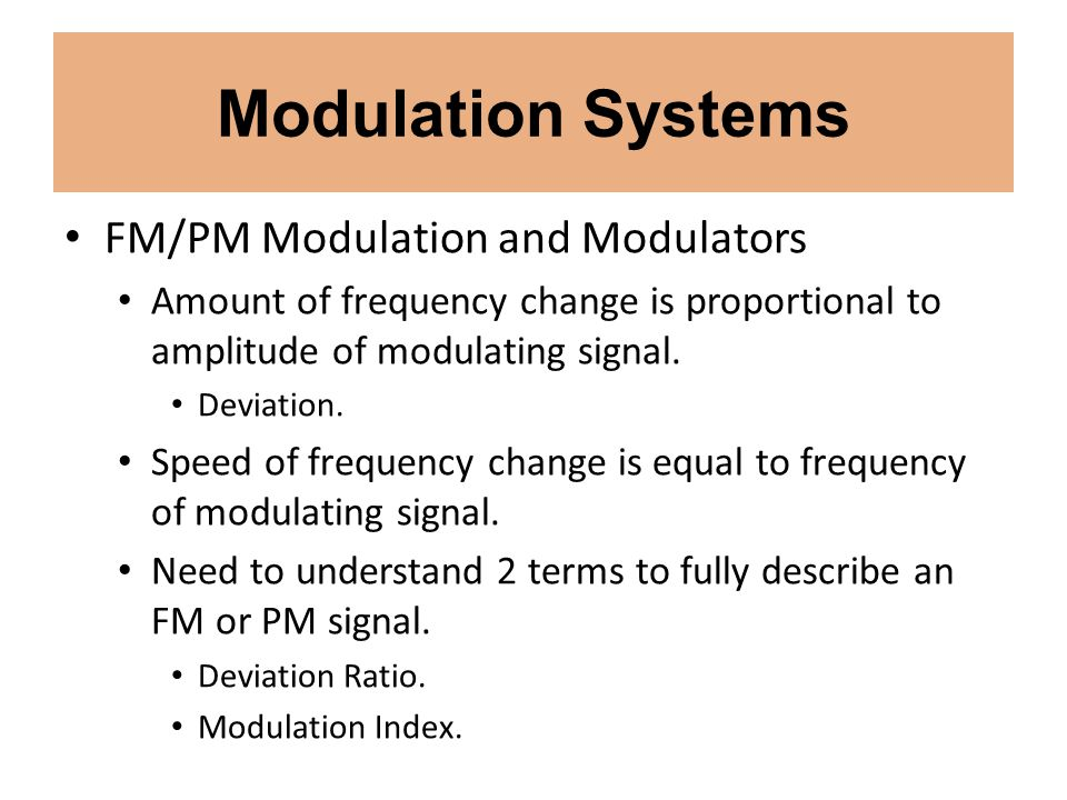 Modulation Systems FM/PM Modulation and Modulators